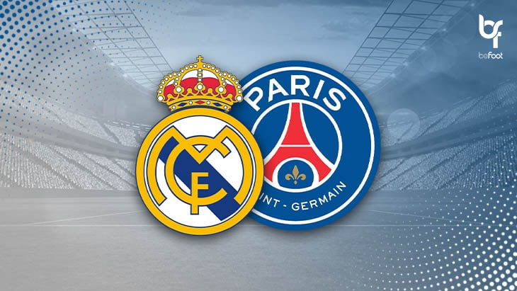Real Madrid – PSG : L'Avant Match