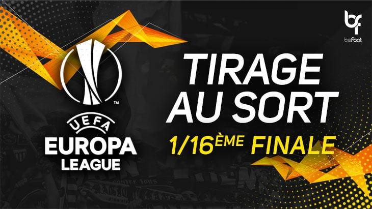 Europa League : Tirage au sort des 1/16ème