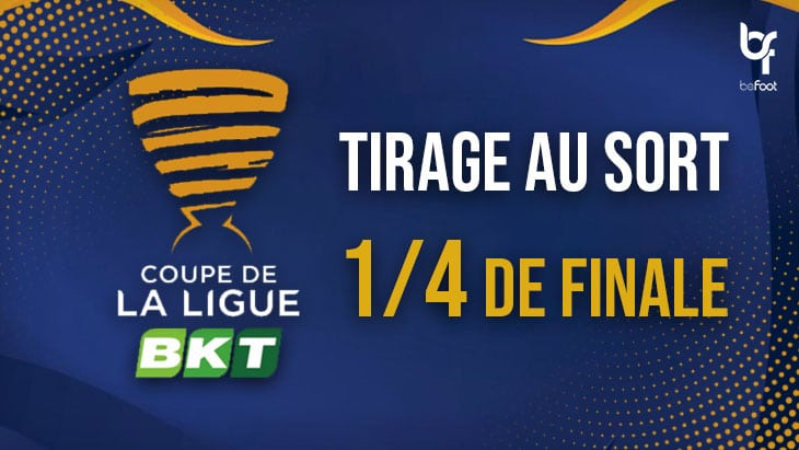Coupe de la Ligue : Le tirage des 1/4 de finale
