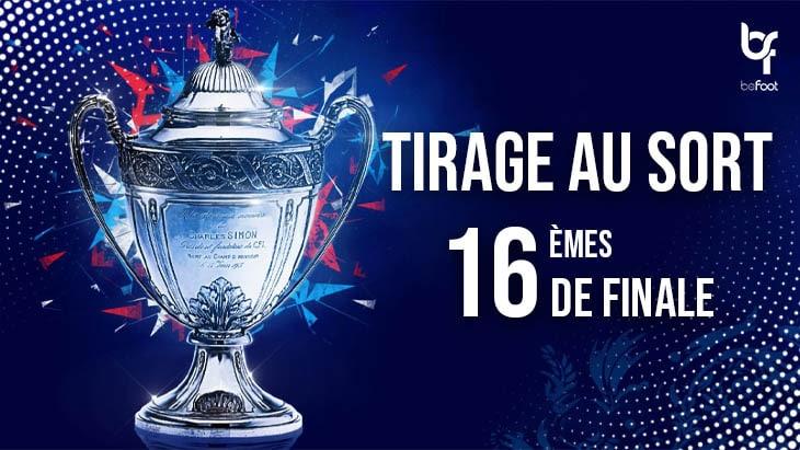 Coupe de France: Tirage au sort des 16ème de finale