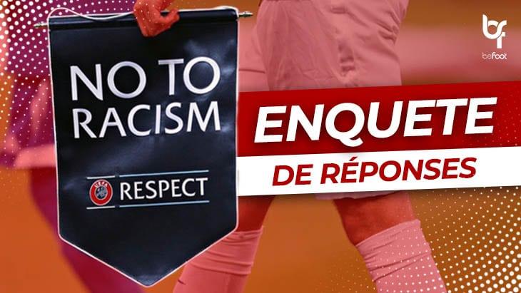 Enquête : Le racisme dans le football…