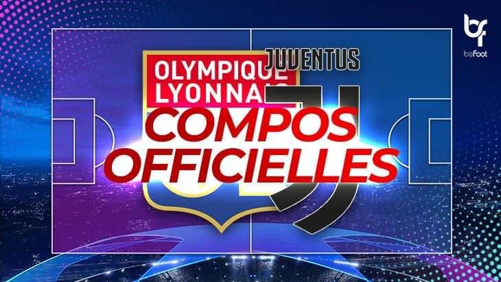 OL – Juventus : Les compos officielles !