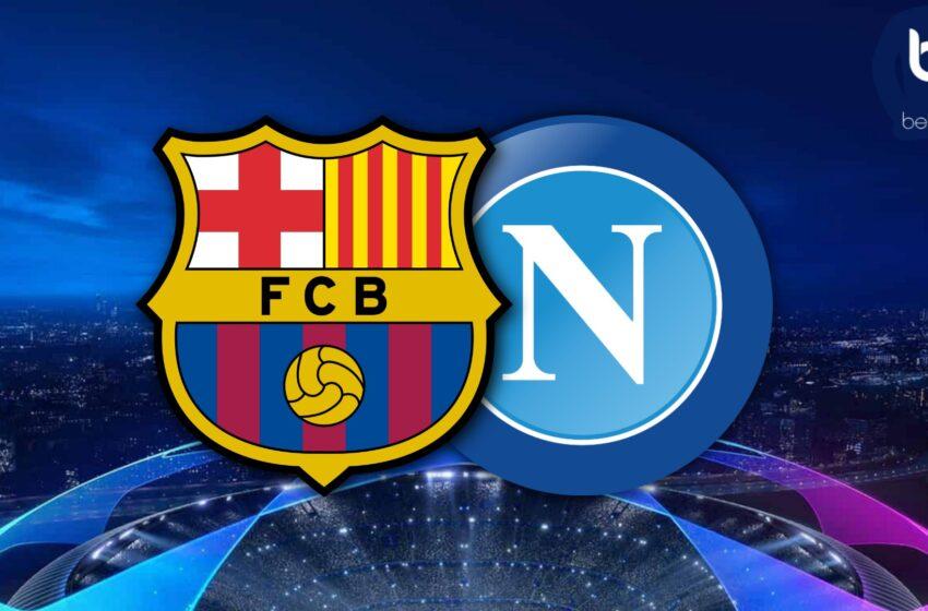 Barça – Napoli : L'avant match