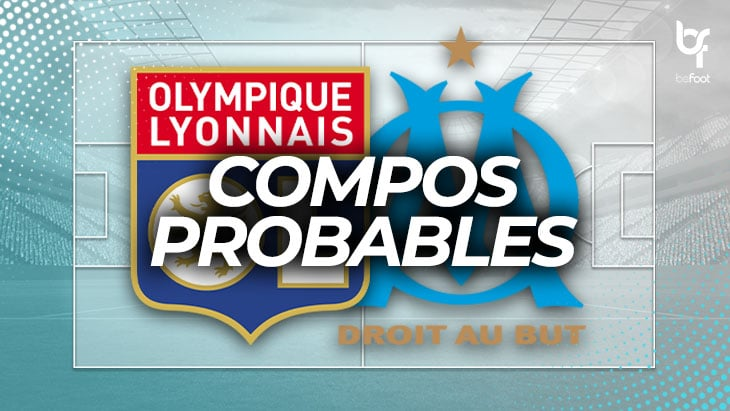 OL – OM : Les compos probables !