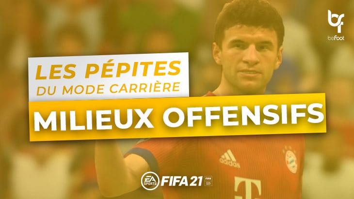 FIFA 21 – Les pépites du Mode Carrière : Les Milieux Offensifs
