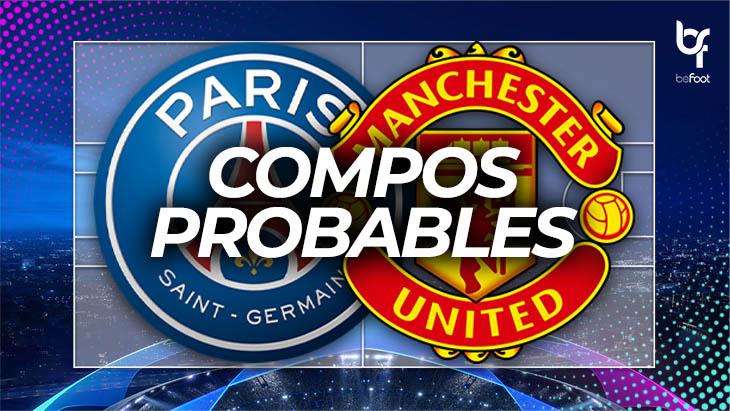 PSG – Manchester United : Les compos probables