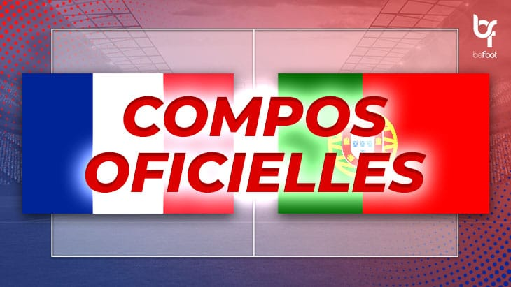 France – Portugal : Les compos officielles !