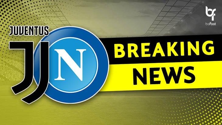 BREAKING ! La rencontre Juventus-Naples annulée