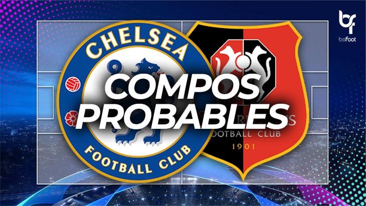 Chelsea – Rennes : Les compos probables