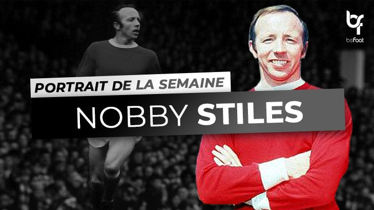 Portrait de la semaine #4 – Nobby Stiles