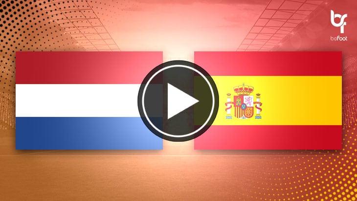[🎬 VIDÉO] Pays-Bas 1-1 Espagne
