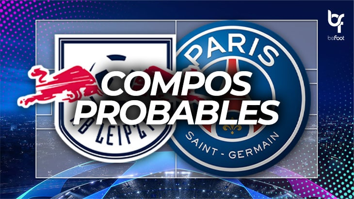 RB Leipzig – PSG : Les compos probables !