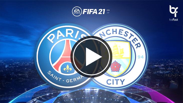 FIFA 21 : on a simulé PSG 🇫🇷 – 🏴 Man City !