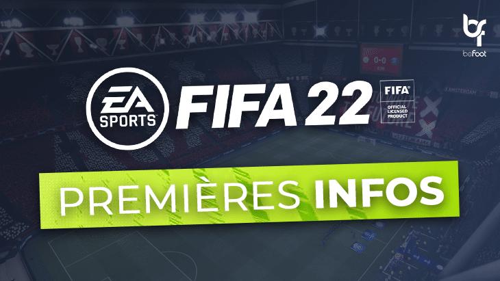 FIFA 22 : les premières infos !