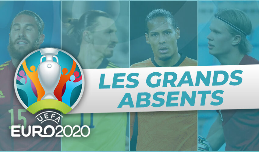 EURO 2020 : les grands absents