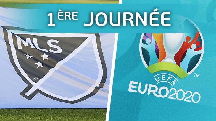 EURO 2020 : 1ère journée des joueurs de MLS