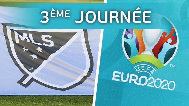 EURO 2020 : 3ème journée des joueurs de MLS