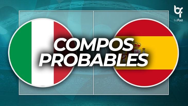Italie 🇮🇹 – 🇪🇸 Espagne : les compos probables !